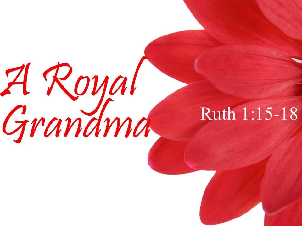 A Royal Granda