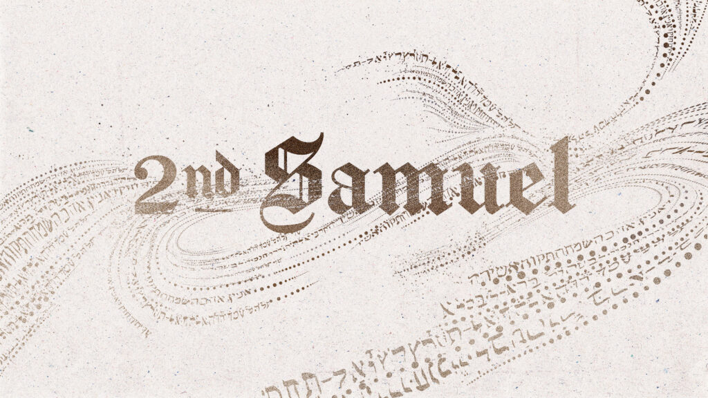 Sermons from 2 Samuel
